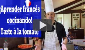Aprender Francés Cocinando – La tarte à la tomate