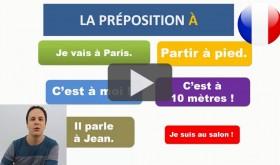 PREPOSICIONES EN FRANCES : LA PREPOSICION A