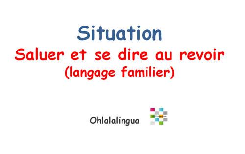 Dialogo En Frances Saludar Y Despedirse De Manera Informal